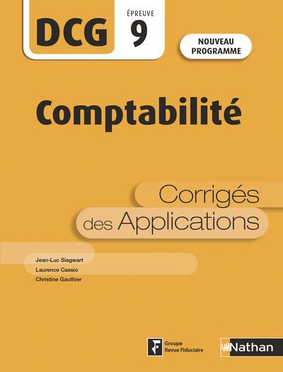 COMPTABILITE - DCG - EPREUVE 9 - CORRIGES DES APPLICATIONS - 2019