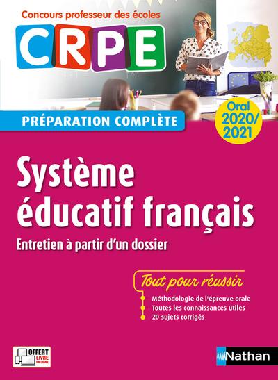 SYSTEME EDUCATIF FRANCAIS - ORAL 2020 PREPARATION COMPLETE - (CONCOURS PROFESSEUR DES ECOLES) 2020
