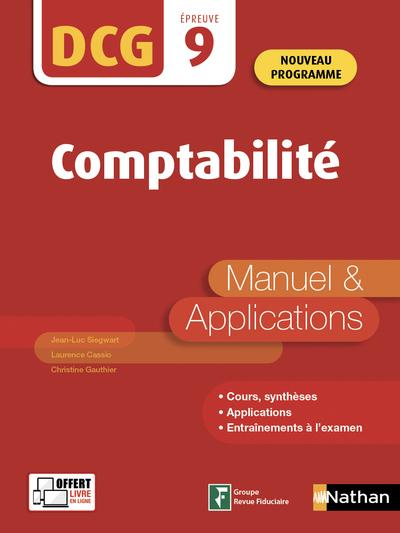 COMPTABILITE - DCG - EPREUVE 9 - MANUEL & APPLICATIONS - 2019