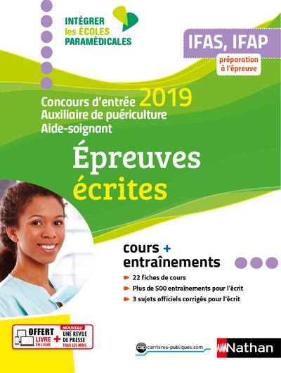 IFAS/IFAP CONCOURS D'ENTREE 2019-AUXILIAIRE PUERICULTURE AIDE-SOIGNANT EPREUVES ECRITES (IEM) 2019