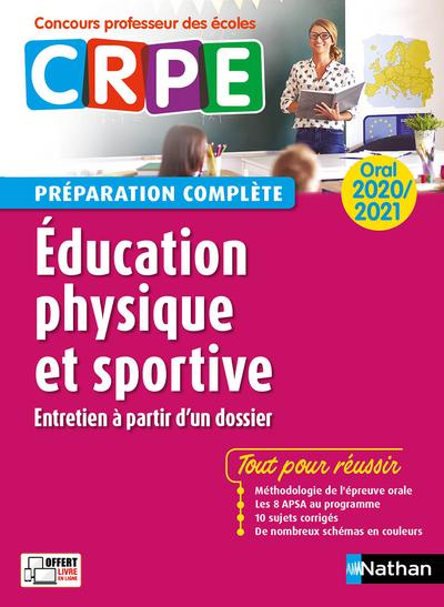 EDUCATION PHYSIQUE ET SPORTIVE - ORAL 2020 - PREPARATION COMPLETE - (CONCOURS PROFESSEUR DES ECOLES)