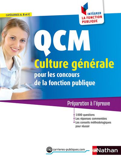 QCM CULTURE GENERALE N 28 - CATEGORIES A B C - INTEGRER LA FONCTION PUBLIQUE - 2016