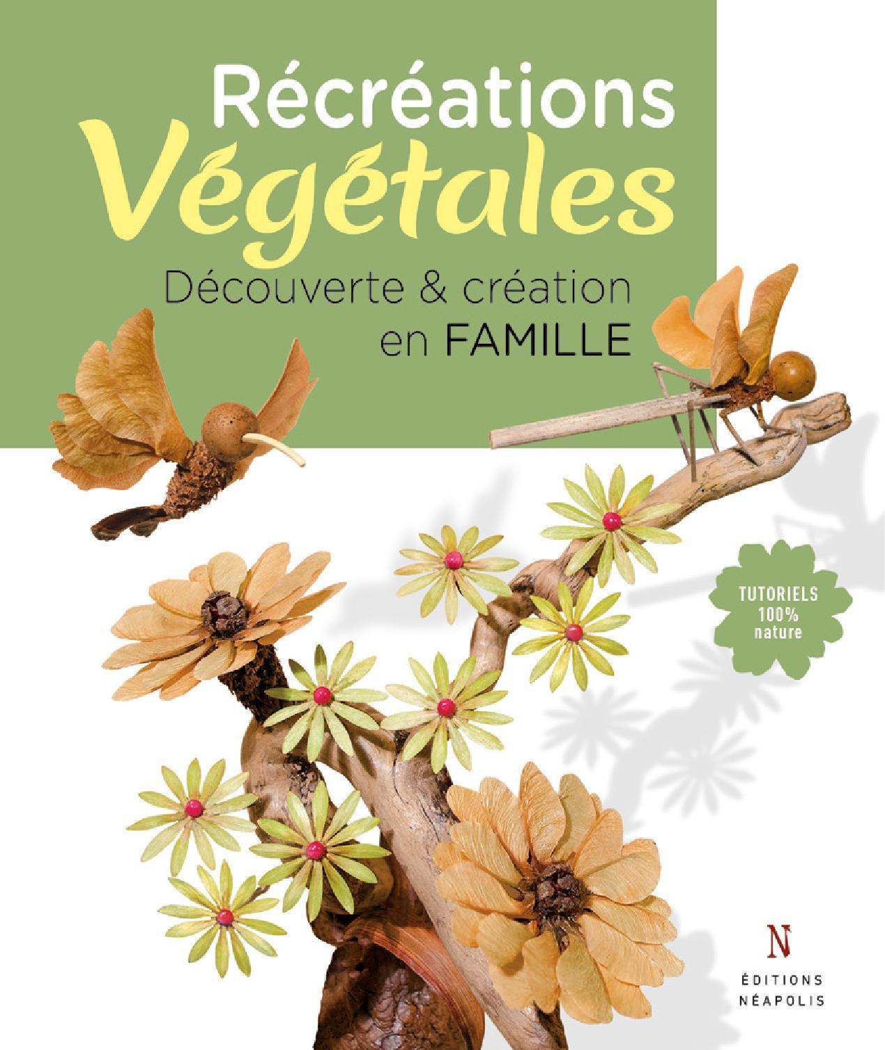 RECREATIONS VEGETALES