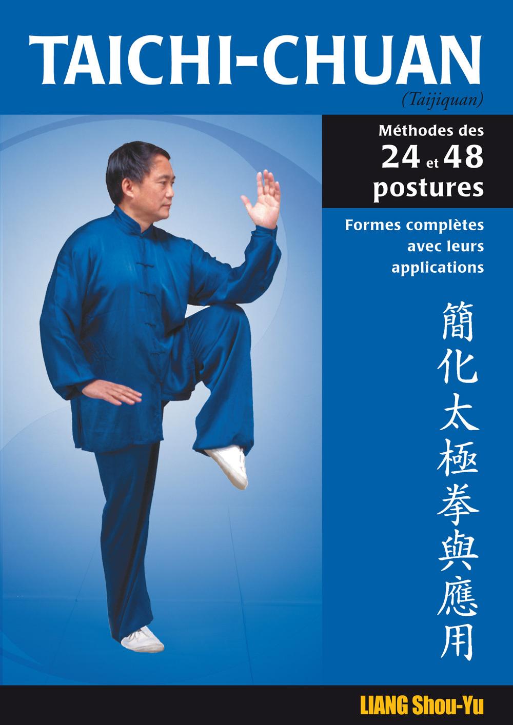 TAICHI-CHUAN SIMPLIFIE : 24 ET 48 POSTURES