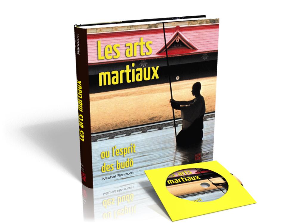 LES ARTS MARTIAUX OU L'ESPRIT DES BUDO