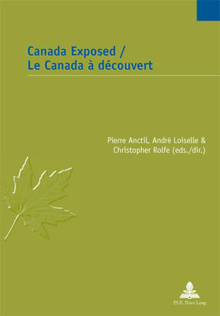 CANADA EXPOSED/LE CANADA A DECOUVERT