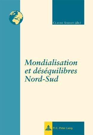 MONDIALISATION ET DESEQUILIBRES NORD-SUD
