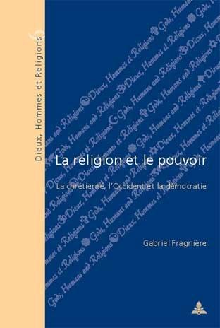 LA RELIGION ET LE POUVOIR