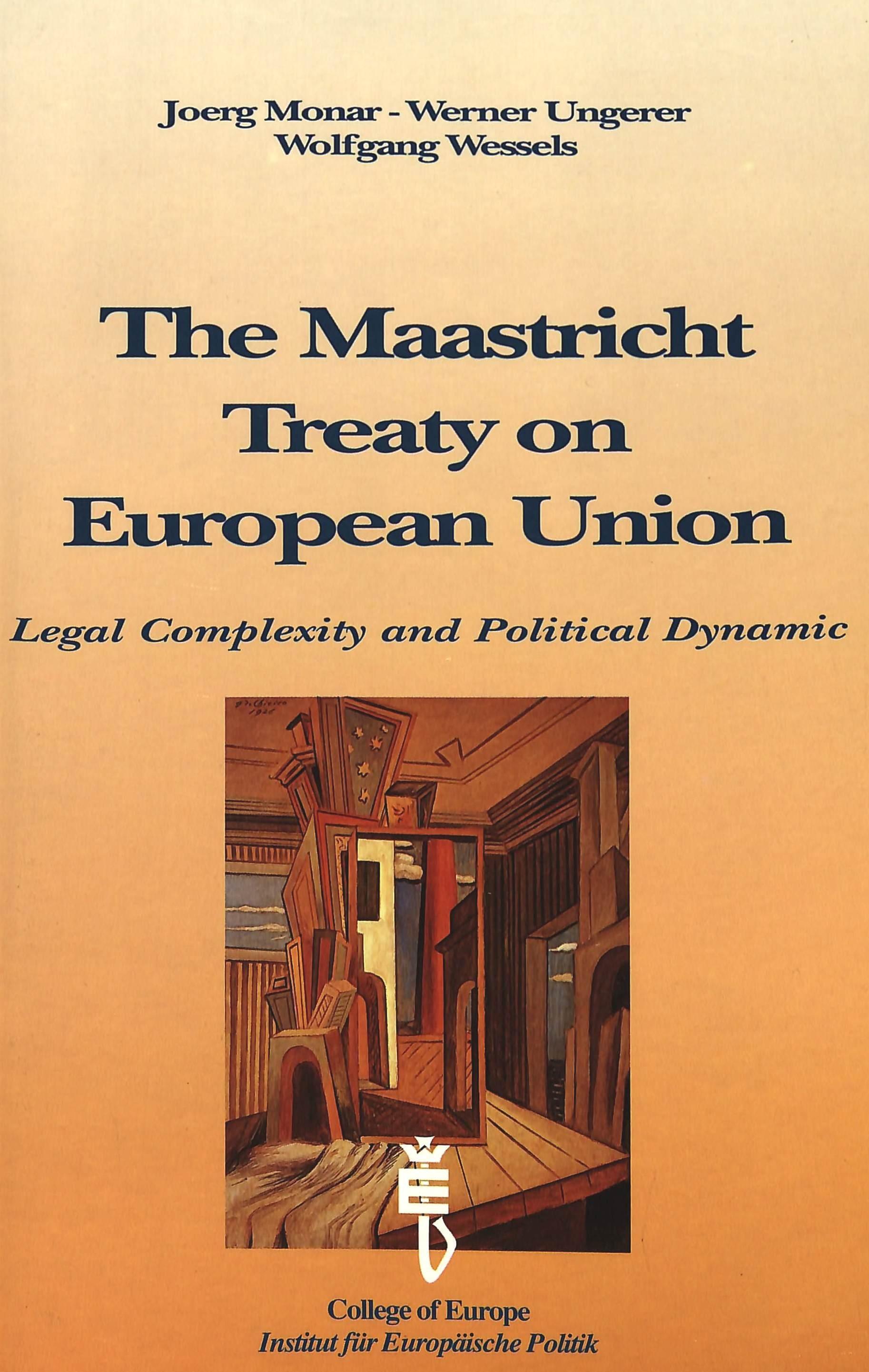THE MAASTRICHT TREATY ON EUROPEAN UNION