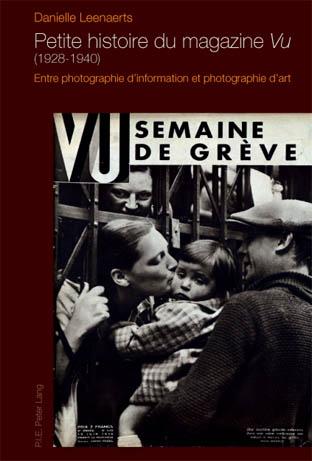 "PETITE HISTOIRE DU MAGAZINE ""VU"" (1928-1940)"