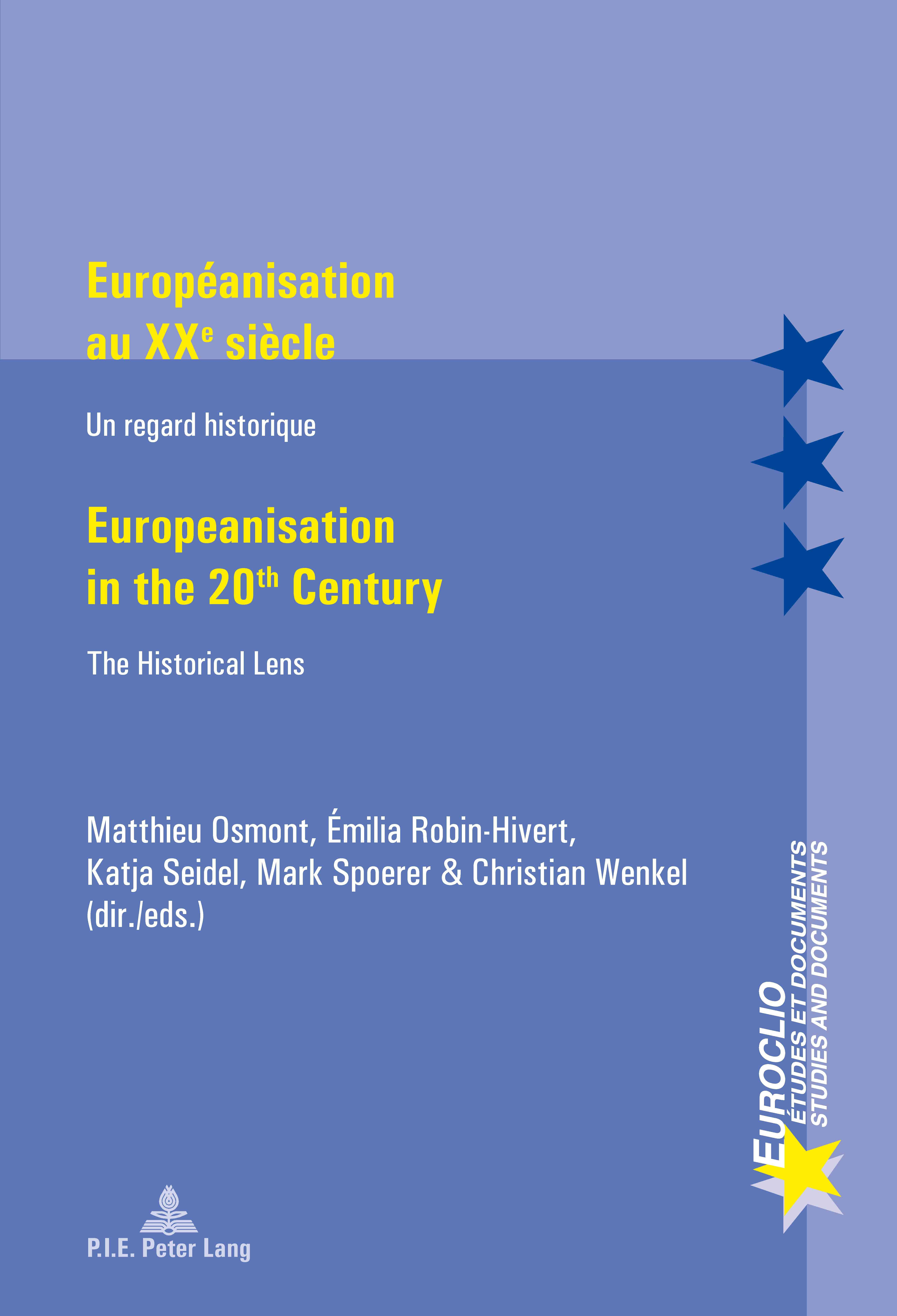 EUROPEANISATION AU XXE SIECLE/EUROPEANISATION IN THE 20TH CENTURY