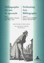 BIBLIOGRAPHIE DES ARTS DU SPECTACLE - PERFORMING ARTS BIBLIOGRAPHY