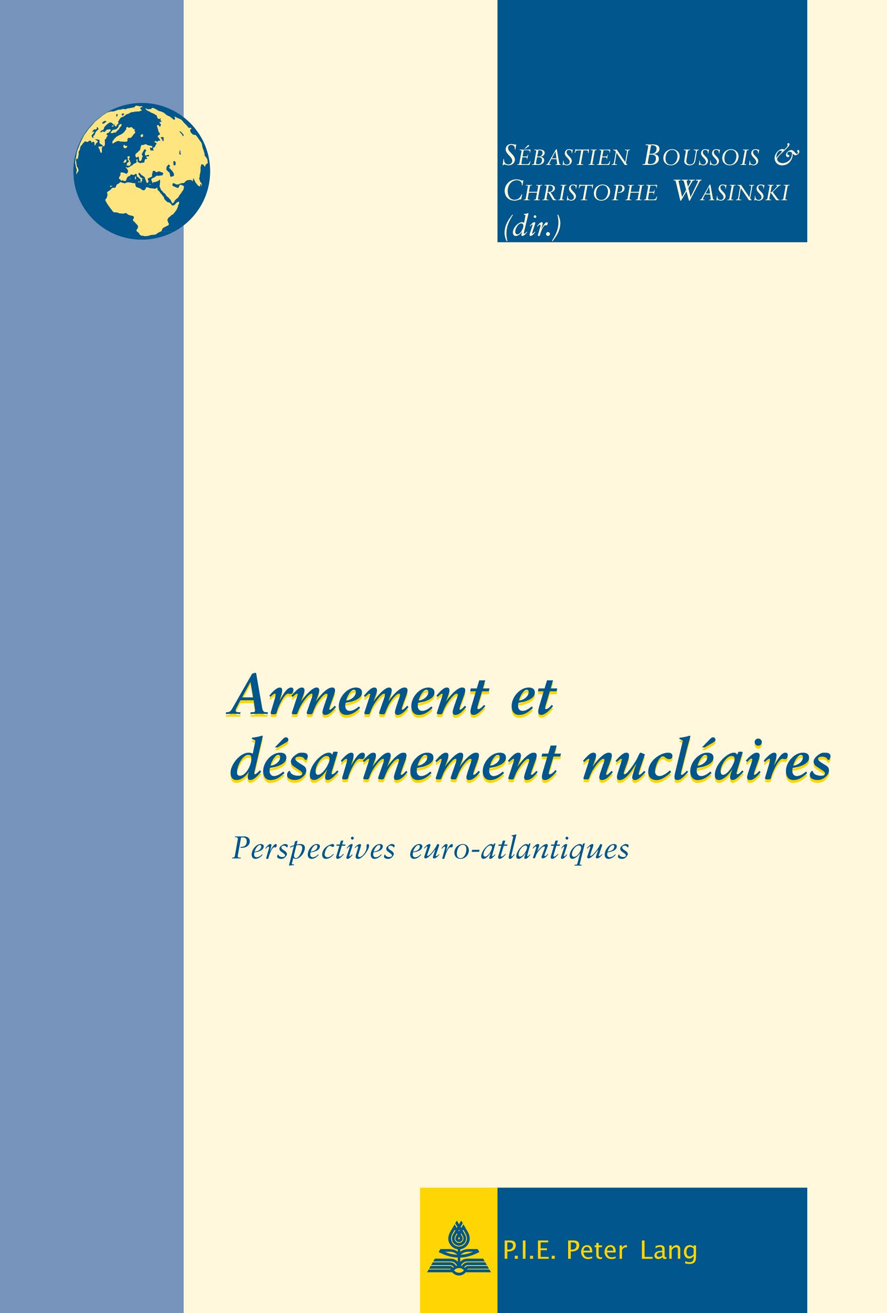 ARMEMENT ET DESARMEMENT NUCLEAIRES - PERSPECTIVES EURO-ATLANTIQUES