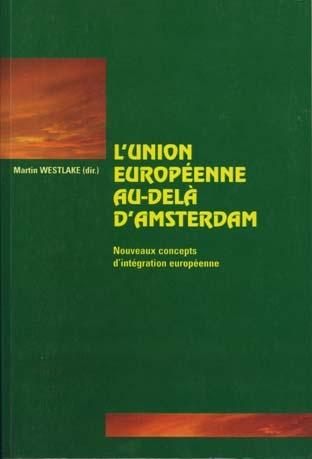 L'UNION EUROPEENNE AU-DELA D'AMSTERDAM