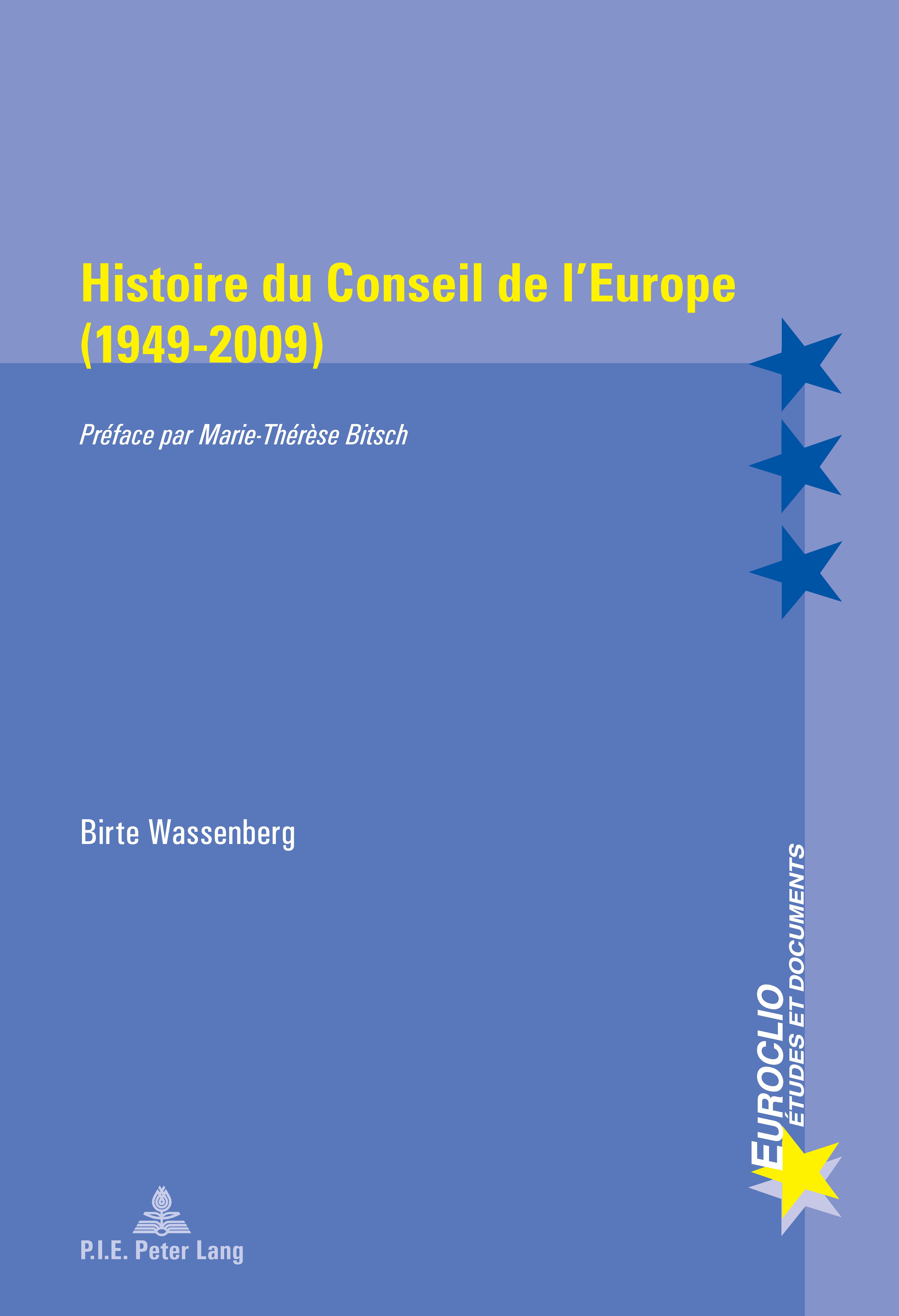 HISTOIRE DU CONSEIL DE L'EUROPE (1949 - 2009)