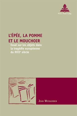 L'EPEE, LA POMME ET LE MOUCHOIR