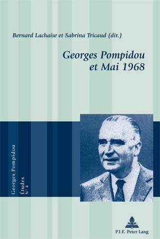 GEORGES POMPIDOU ET MAI 1968