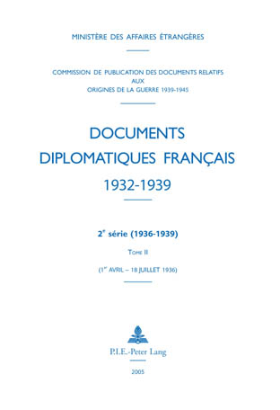 DOCUMENTS DIPLOMATIQUES FRANCAIS - 1936 - TOME II (1ER AVRIL - 18 JUILLET) - REIMPRESSION