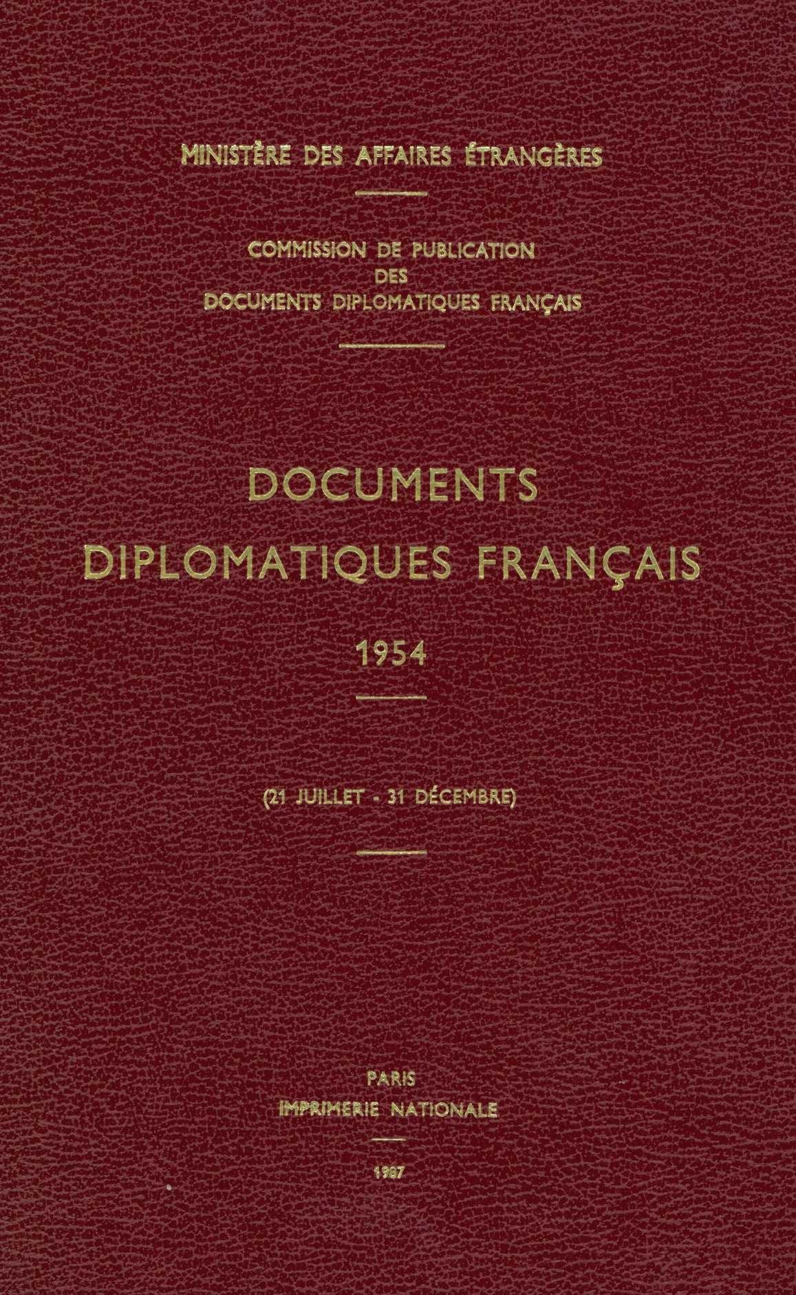 DOCUMENTS DIPLOMATIQUES FRANCAIS - 1954 (21 JUILLET - 31 DECEMBRE)