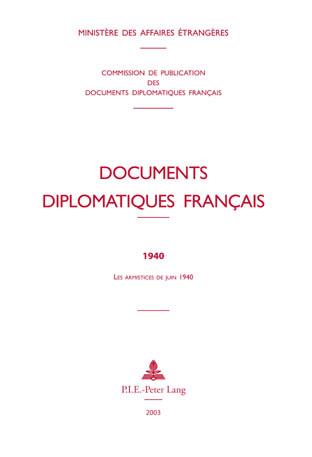 DOCUMENTS DIPLOMATIQUES FRANCAIS - 1940 - LES ARMISTICES DE JUIN 1940