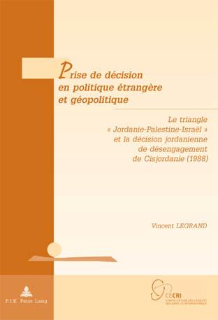 PRISE DE DECISION EN POLITIQUE ETRANGERE ET GEOPOLITIQUE