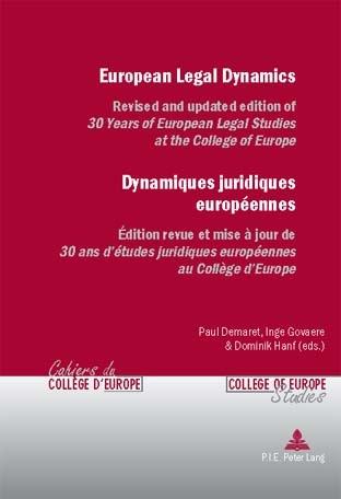 EUROPEAN LEGAL DYNAMICS/DYNAMIQUES JURIDIQUES EUROPEENNES