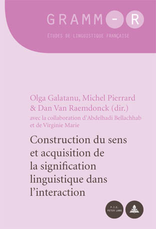 CONSTRUCTION DU SENS ET ACQUISITION DE LA SIGNIFICATION LINGUISTIQUE DANS L'INTERACTION