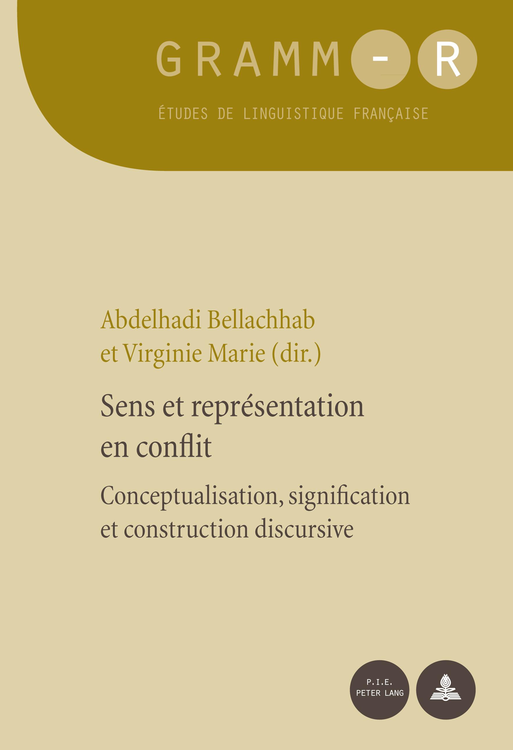 SENS ET REPRESENTATION EN CONFLIT CONCEPTUALISATION, SIGNIFICATION ET CONSTRUCTION DISCURSIVE