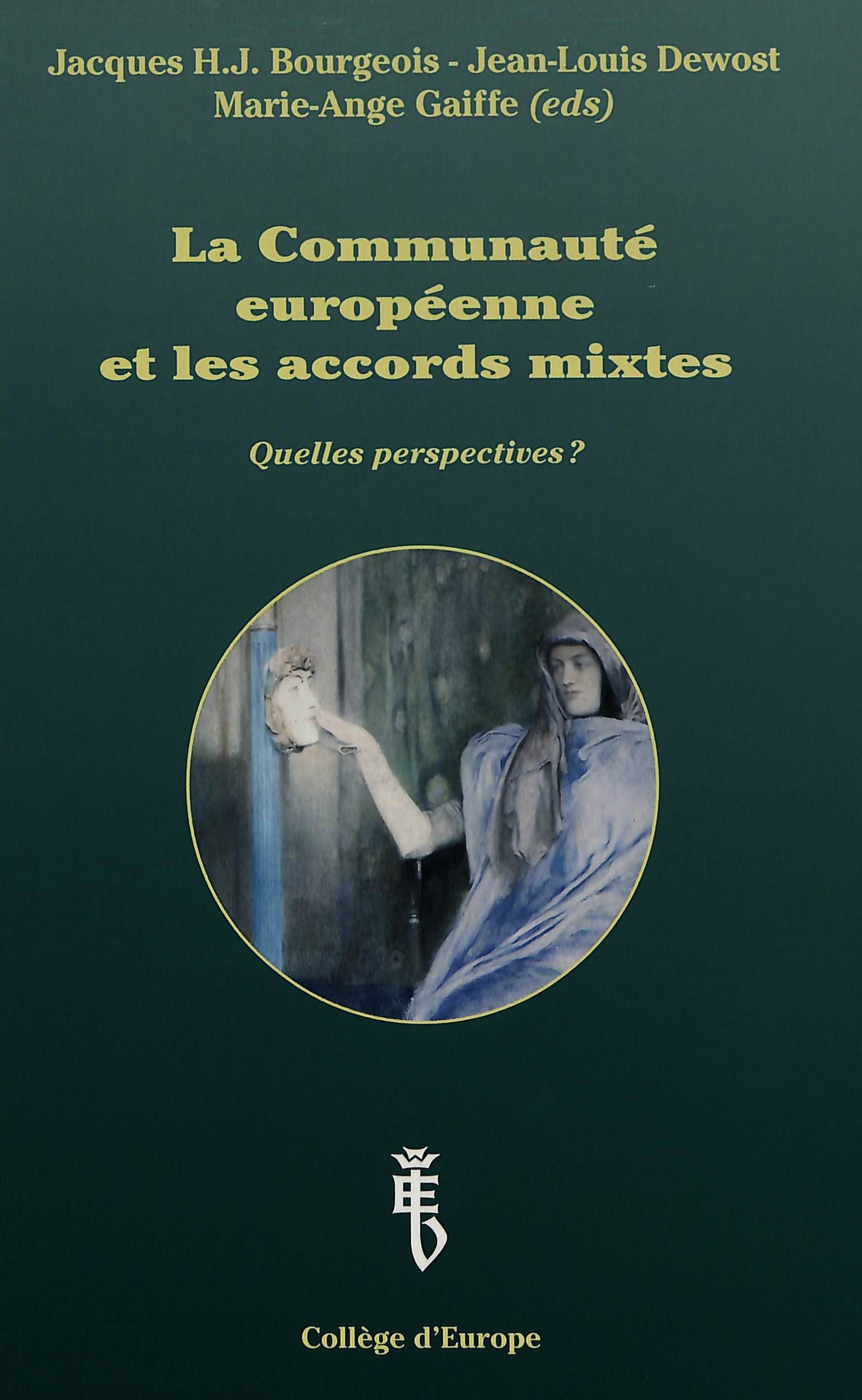 LA COMMUNAUTE EUROPEENNE ET LES ACCORDS MIXTES