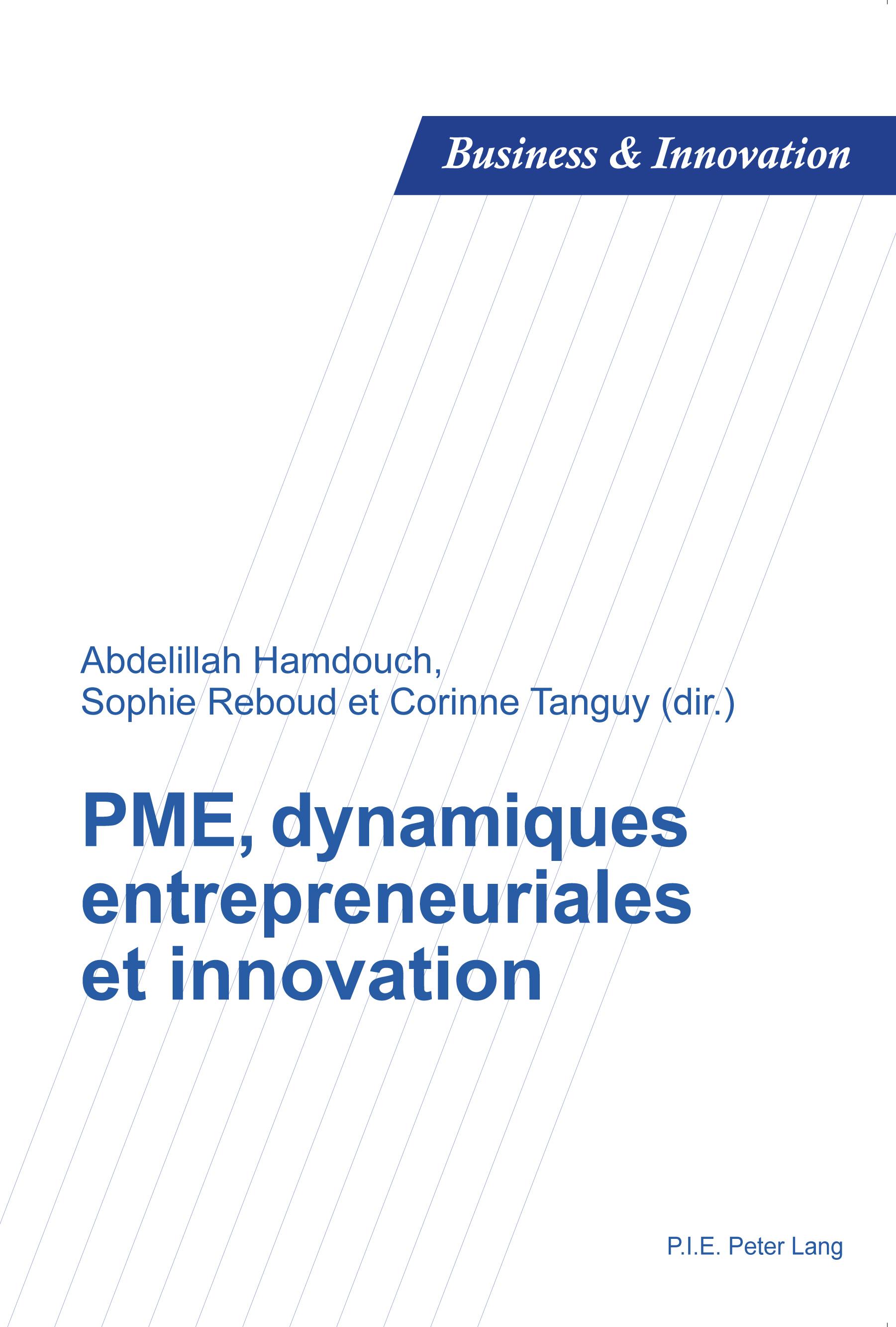 PME, DYNAMIQUES ENTREPRENEURIALES ET INNOVATION