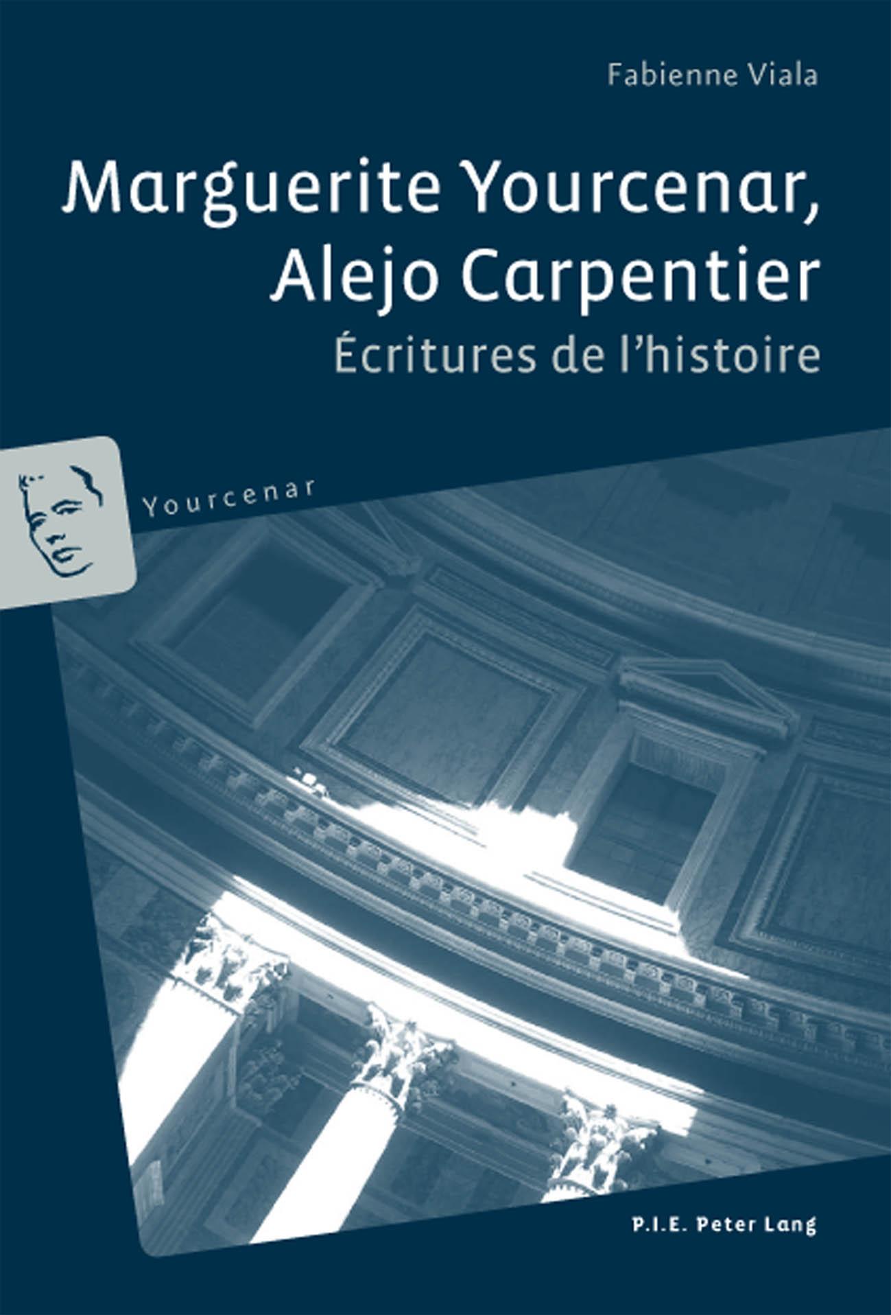 MARGUERITE YOURCENAR, ALEJO CARPENTIER