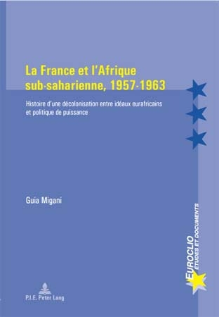 LA FRANCE ET L'AFRIQUE SUB-SAHARIENNE, 1957-1963