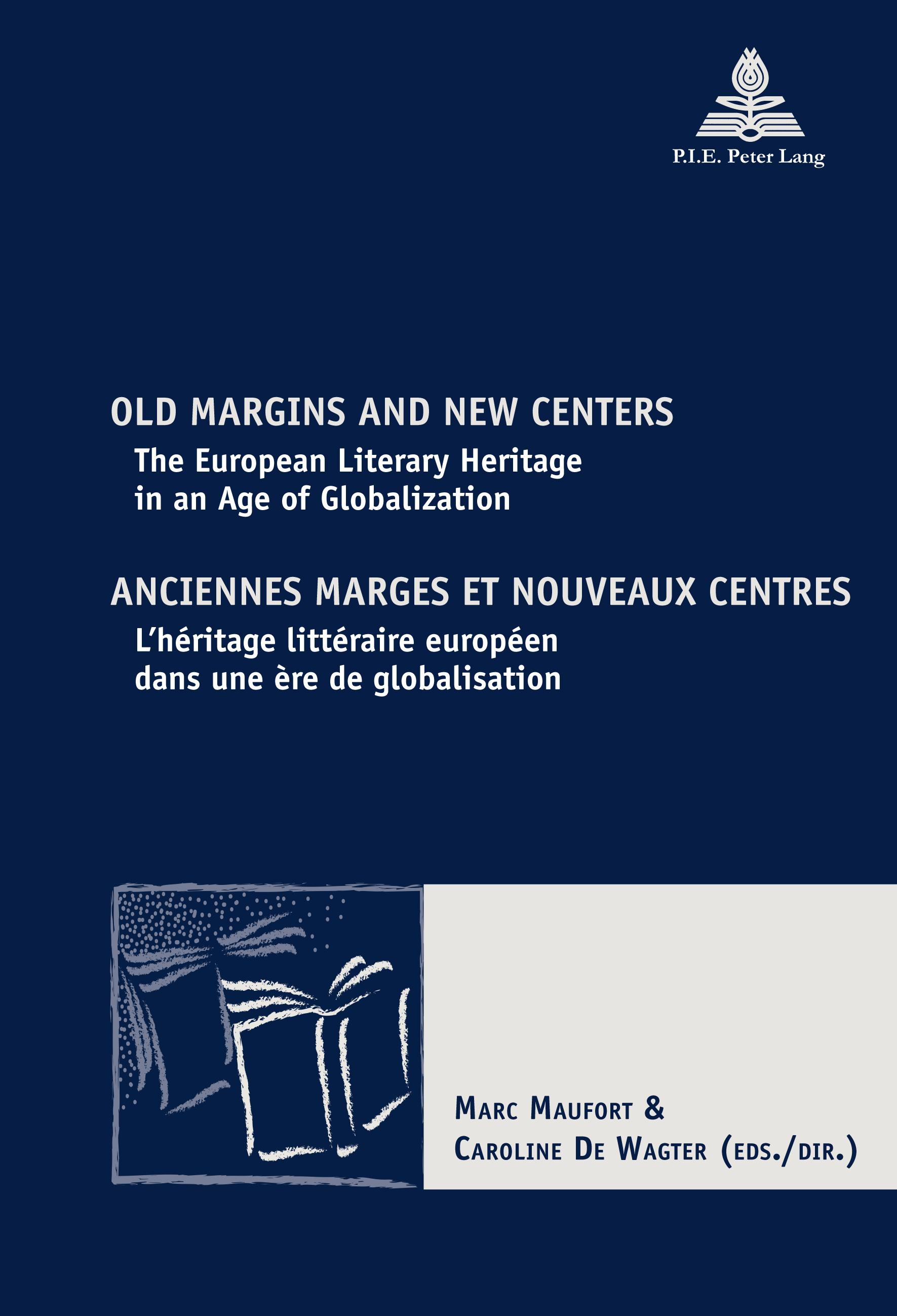 OLD MARGINS AND NEW CENTERS/ANCIENNES MARGES ET NOUVEAUX CENTRES