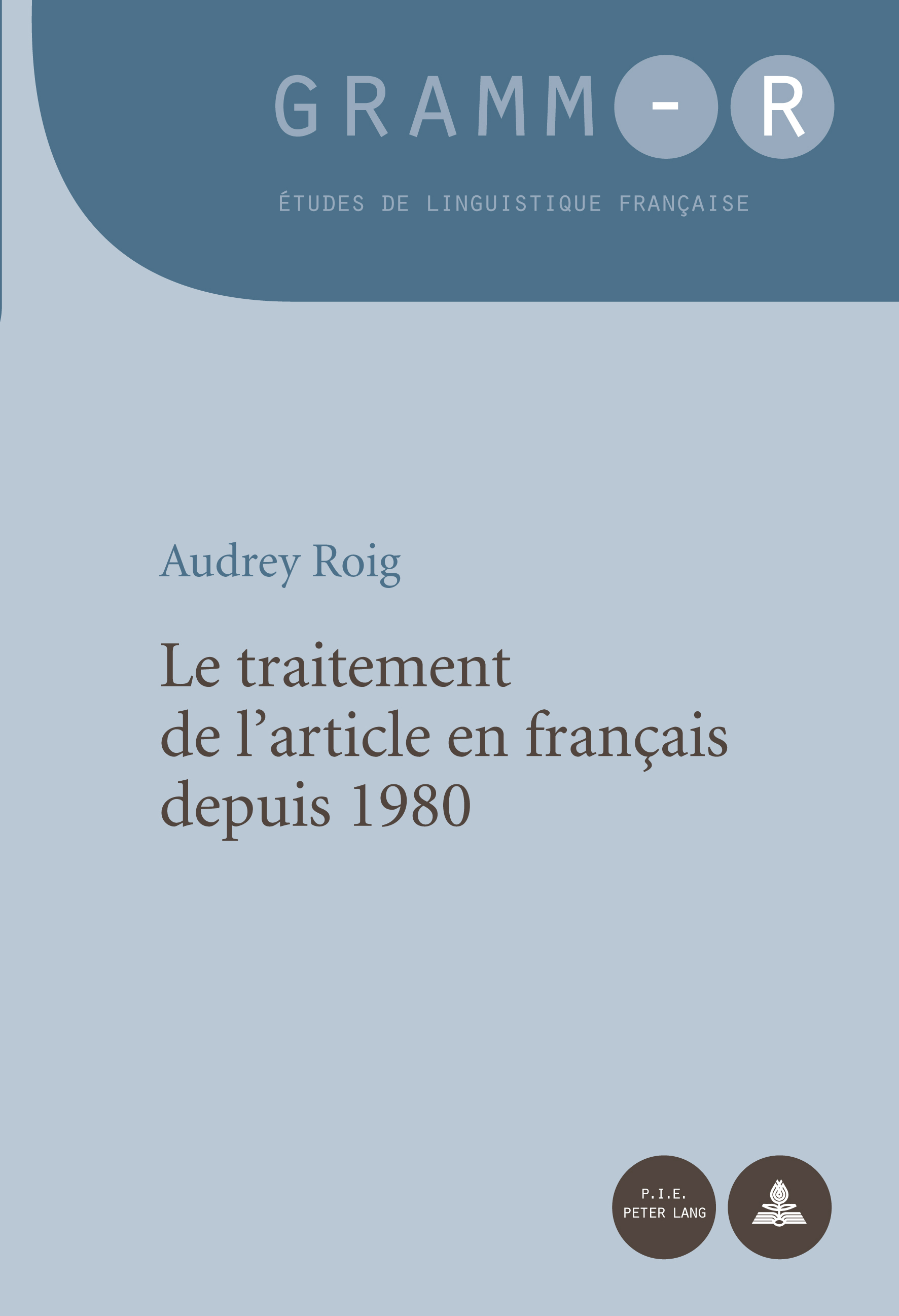 LE TRAITEMENT DE L'ARTICLE EN FRANCAIS DEPUIS 1980