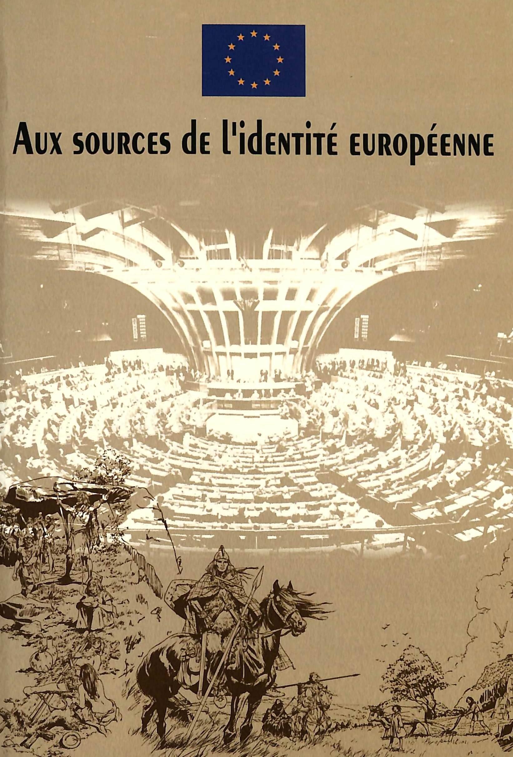 AUX SOURCES DE L'IDENTITE EUROPEENNE