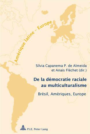 DE LA DEMOCRATIE RACIALE AU MULTICULTURALISME