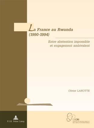 LA FRANCE AU RWANDA (1990-1994)