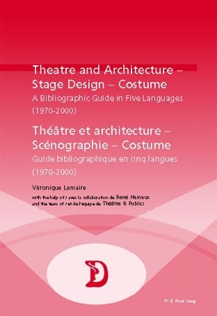 THEATRE AND ARCHITECTURE - STAGE DESIGN - COSTUME  THEATRE ET ARCHITECTURE - SCENOGRAPHIE - COSTUME