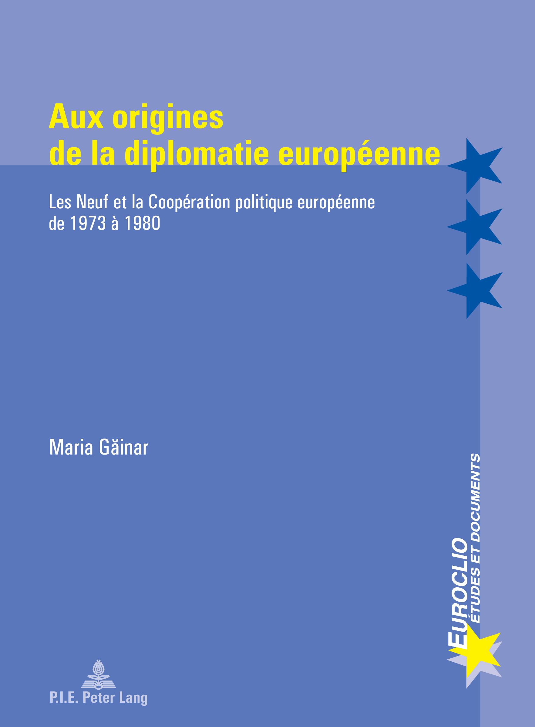 AUX ORIGINES DE LA DIPLOMATIE EUROPEENNE
