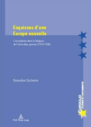 ESQUISSES D'UNE EUROPE NOUVELLE