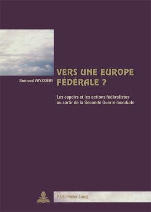 VERS UNE EUROPE FEDERALE?