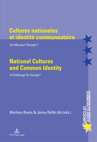 CULTURES NATIONALES ET IDENTITE COMMUNAUTAIRE/NATIONAL CULTURES AND COMMON IDENTITY