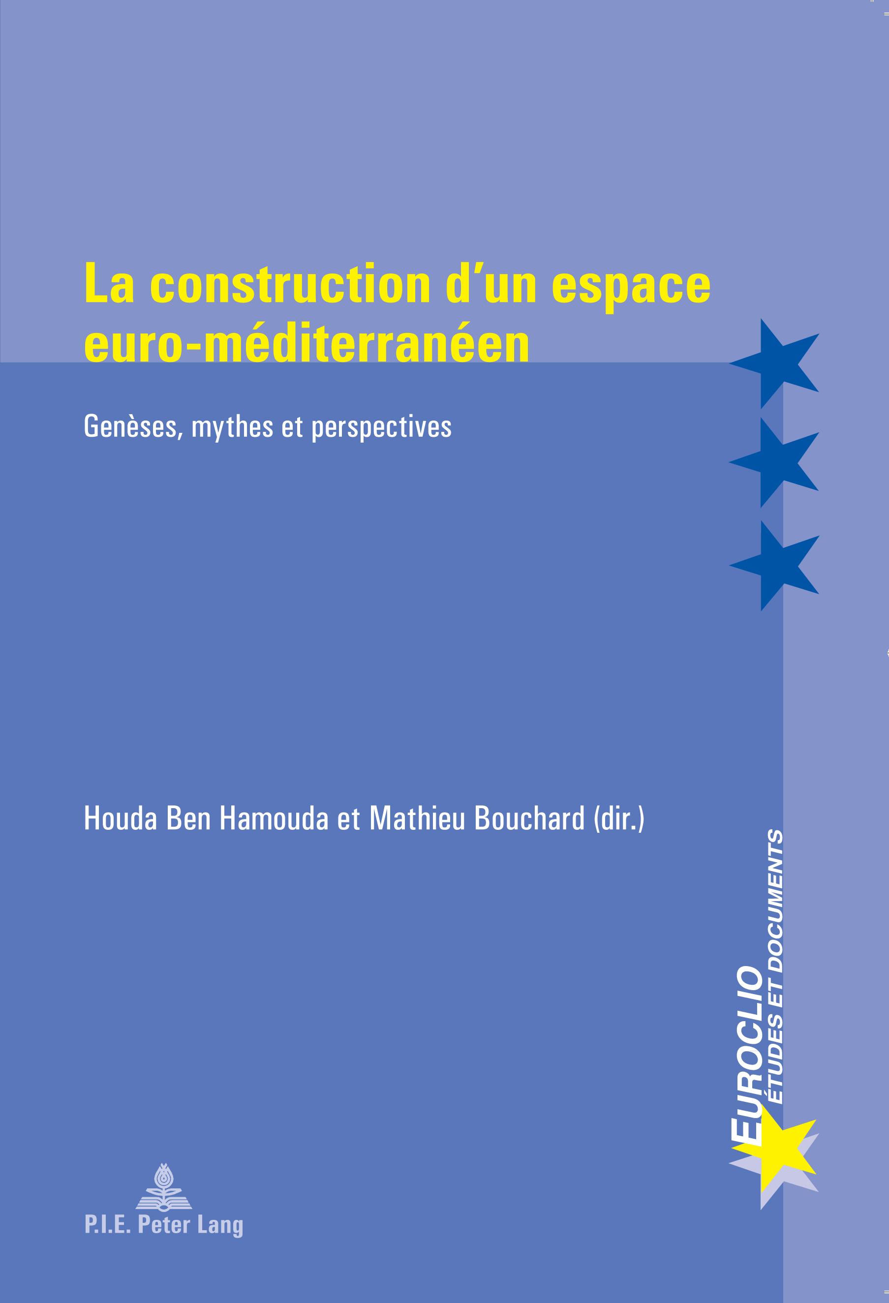 LA CONSTRUCTION D'UN ESPACE EURO-MEDITERRANEEN