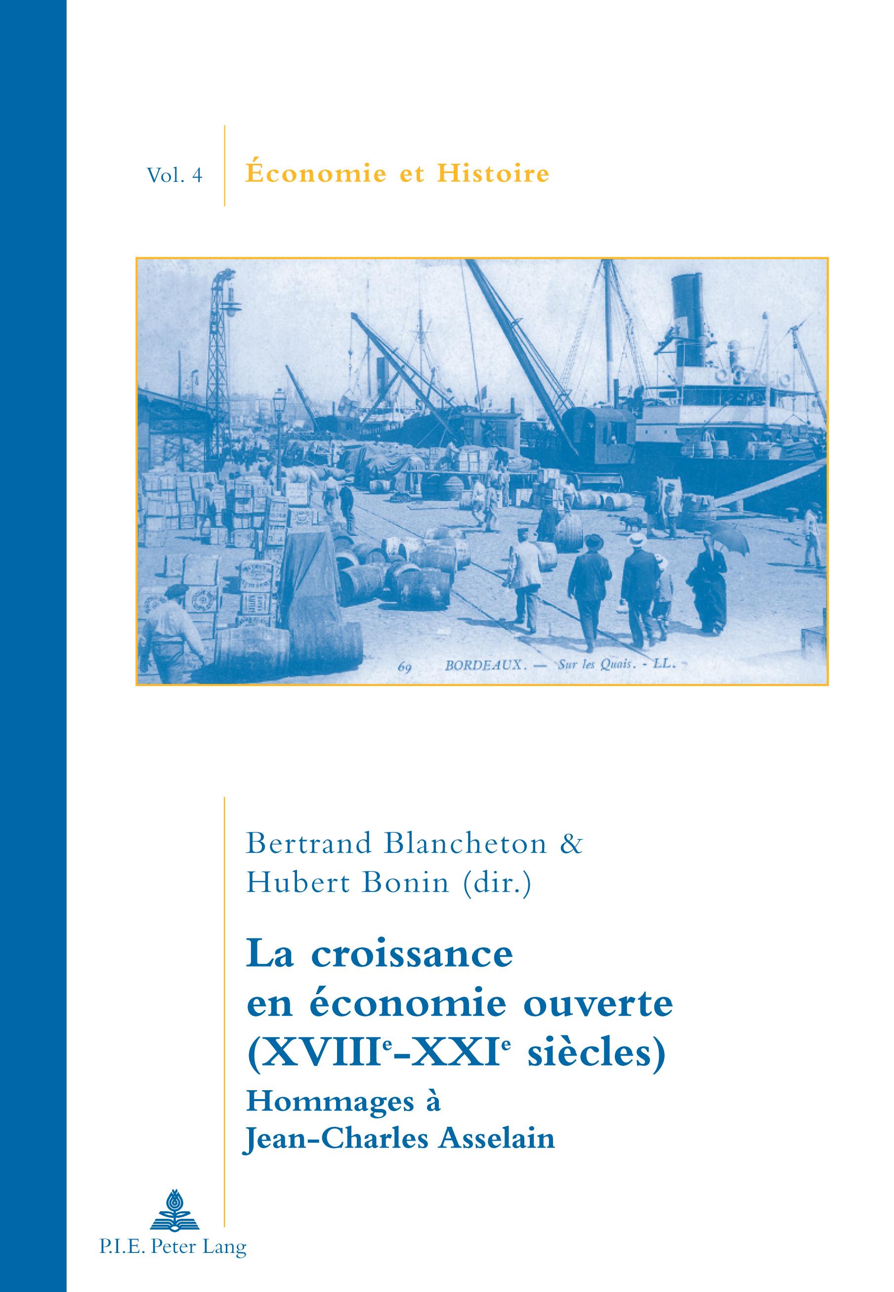 LA CROISSANCE EN ECONOMIE OUVERTE (XVIIIE-XXIE SIECLES)