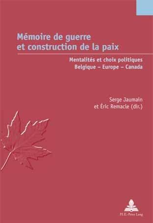 MEMOIRE DE GUERRE ET CONSTRUCTION DE LA PAIX