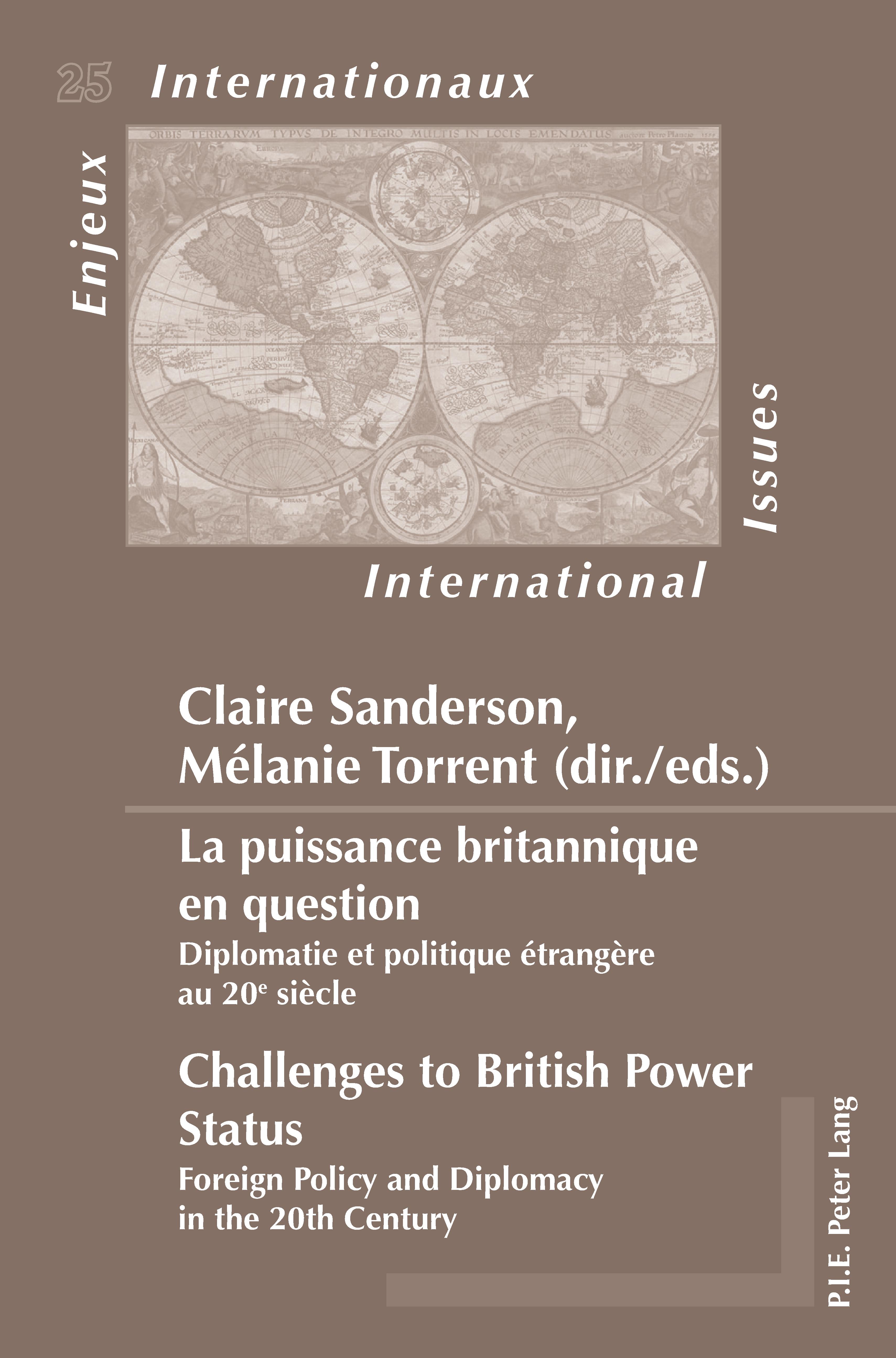 LA PUISSANCE BRITANNIQUE EN QUESTION/CHALLENGES TO BRITISH POWER STATUS
