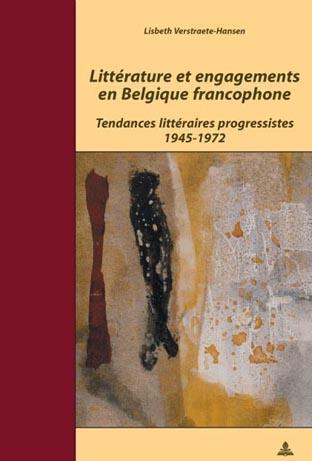 LITTERATURE ET ENGAGEMENTS EN BELGIQUE FRANCOPHONE