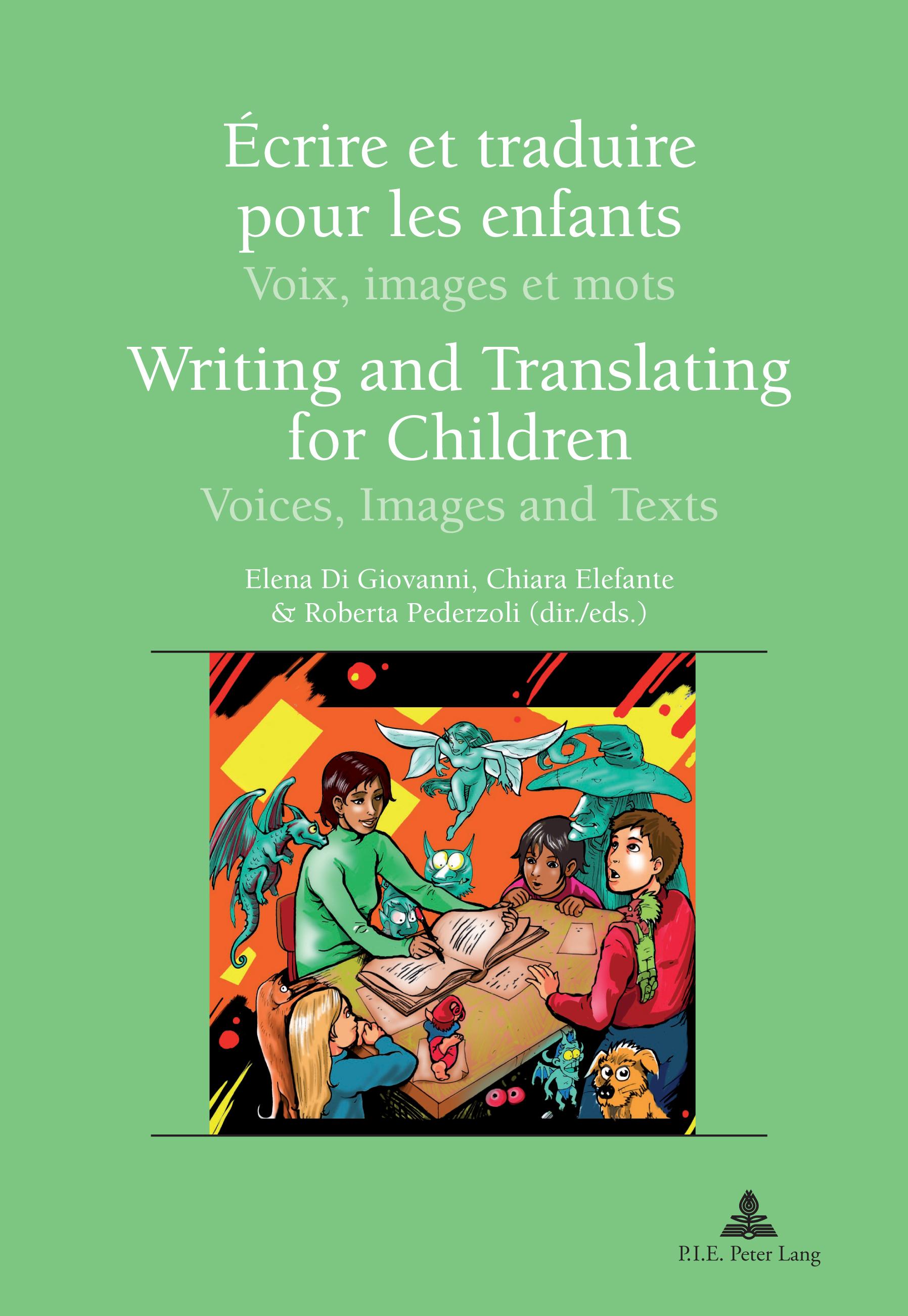ECRIRE ET TRADUIRE POUR LES ENFANTS/WRITING AND TRANSLATING FOR CHRILDREN