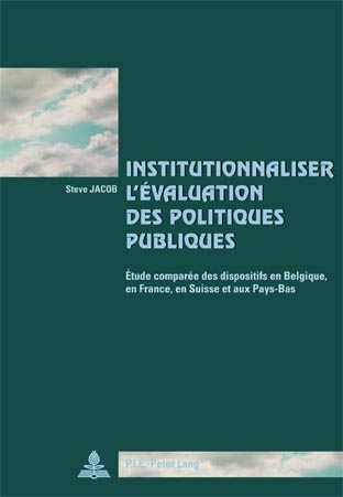 INSTITUTIONNALISER L'EVALUATION DES POLITIQUES PUBLIQUES