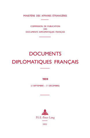 DOCUMENTS DIPLOMATIQUES FRANCAIS - 1939 (3 SEPTEMBRE - 31 DECEMBRE)